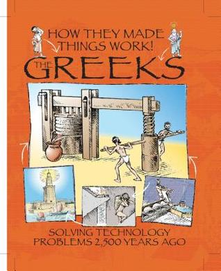 The Greeks (How They Made Things Work!)
