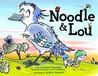 Noodle  Lou