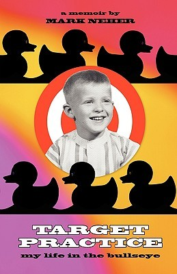 Target Practice: My Life in the Bullseye
