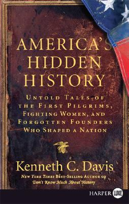 america-s-hidden-history-untold-tales-of-the-first-pilgrims-fighting-women-and-forgotten-founders-who-shaped-a-nation