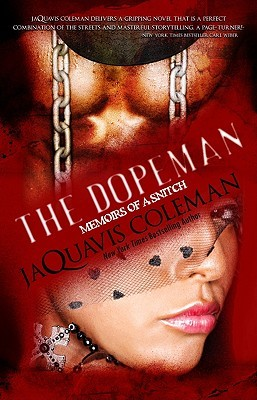 The dopeman memoirs of a snitch by jaquavis coleman 7623097 fandeluxe Choice Image