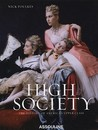 High Society by Nick Foulkes