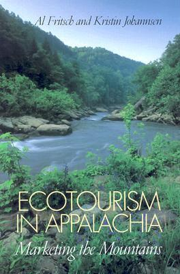 Ecotourism in Appalachia: Marketing the Mountains