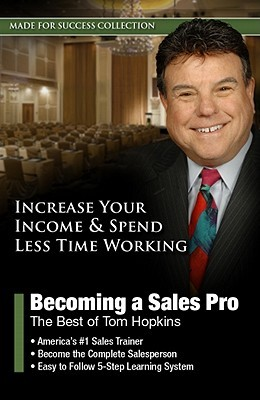 Becoming a Sales Pro: The Best of Tom Hopkins [With CDROM]