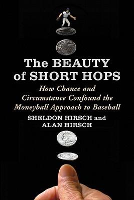 The Beauty of Short Hops by Sheldon Hirsch