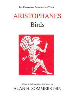Birds (Comedies of Aristophanes 6)