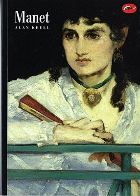 Manet and the painters of contemporary life by Alan Krell