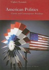 American Politics: Classic and Contemporary Readings