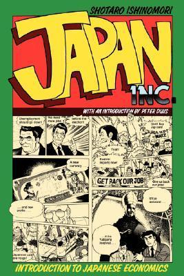 Japan, Inc.: Introduction to Japanese Economics (The Comic Book)