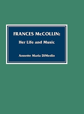 Frances McCollin: Her Life and Music