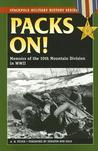 Packs On!: Memoirs of the 10th Mountain Division in World War II