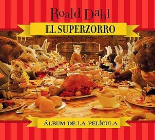 El Superzorro: Album de la Pelicula