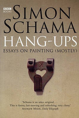 hang ups essays on art by simon schama 502685