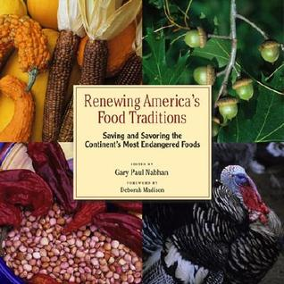 Renewing America's Food Traditions by Gary Paul Nabhan