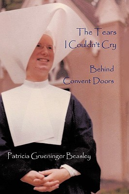 The Tears I Couldn't Cry: Behind Convent Doors