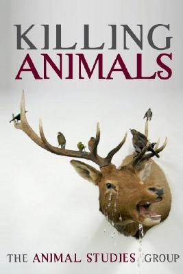 KILLING ANIMALS PDF DJVU 978-0252072901