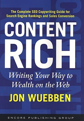 Content Rich: Writing Your Way to Wealth on the Web