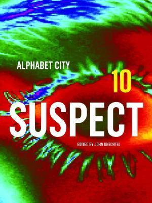Suspect: Alphabet City Magazine 10