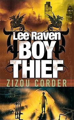 Lee Raven, Boy Thief by Zizou Corder