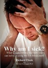 Why Am I Sick?: What's Really Wrong And How You Can Solve It Using Meta Medicine (R)