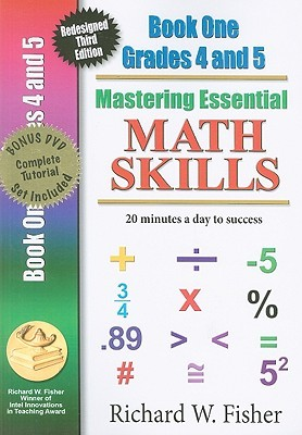 Mastering Essential Math Skills, Book One, Grades 4 and 5: 20 Minutes a Day to Success [With DVD]