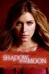 Shadow of the Moon (Dark Guardian, #4)