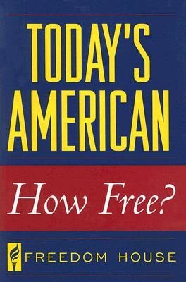 today-s-american-how-free