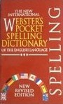 The New International Webster's Pocket Spelling Dictionary of the English Language