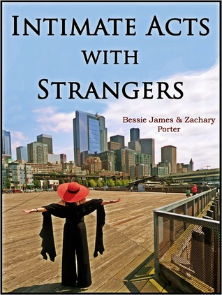 Intimate Acts with Strangers