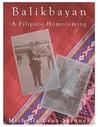 Balikbayan: A Filipino Homecoming