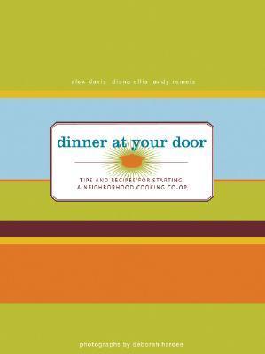Dinner At Your Door by Alex  Davis