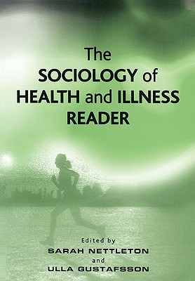 The Sociology of Health and Illness Reader