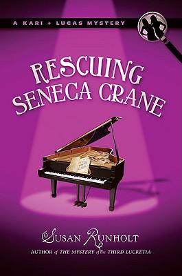 Rescuing Seneca Crane (Kari + Lucas Mysteries, #2)