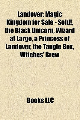 Landover: Magic Kingdom for Sale - Sold!, the Black Unicorn, Wizard at Large, a Princess of Landover, the Tangle Box, Witches' Brew