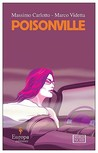 Poisonville by Massimo Carlotto