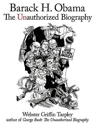 Ebook Barack H. Obama: The Unauthorized Biography by Webster Griffin Tarpley read!