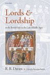 Lords and Lordship in the British Isles in the Late Middle Ages