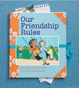 Our Friendship Rules by Peggy Moss