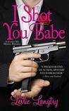 I Shot You Babe (Bombay Assassins, #4)