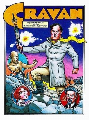 Cravan: Mystery Man of the Twentieth Century
