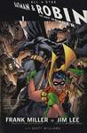 All-Star Batman & Robin, the Boy Wonder Vol. 1. Written by Frank Miller