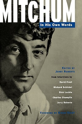 Mitchum: In His Own Words