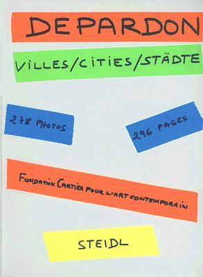 Raymond Depardon: villes, cities, städte