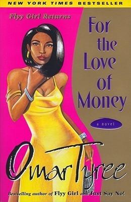 For the Love of Money (Flyy Girl, #2)