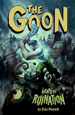 The Goon, Volume 3: Heaps of Ruination