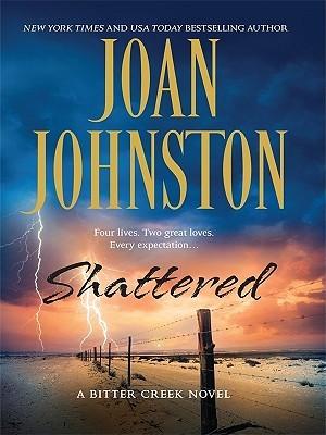 Shattered by Joan Johnston