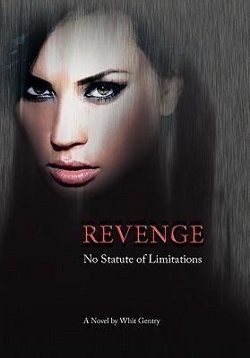 Revenge: No Statute of Limitations (The Jake Littleton Series #1)