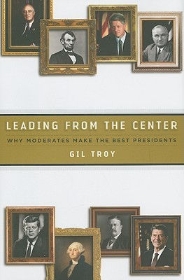leading-from-the-center-why-moderates-make-the-best-presidents