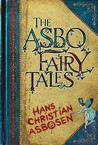 The Asbo Fairy Tales
