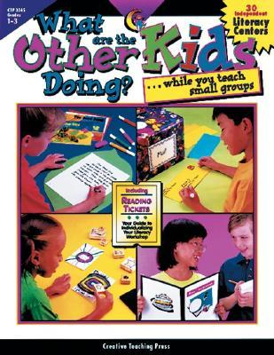 What Are the Other Kids Doing While You ...